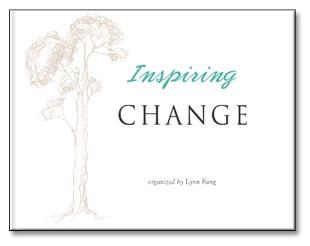 Inspiring Change by Lynn Fang